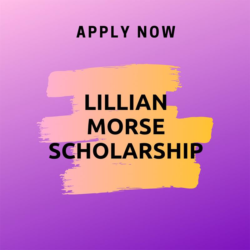 Lillian Morse Scholarship